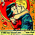 If He Has Kissed You 1 by Steve Fields