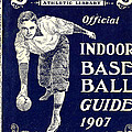 Indoor Base Ball Guide 1907 by American Sports Publishing