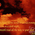 Irish Blessing On Orange Clouds And Full Moon by Barbara Griffin