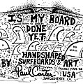 Is My Board Done Yet #1 by Paul Carter