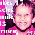 It Takes 17 Muscles To Smile And 43 To Frown by Dhruv Avdhesh