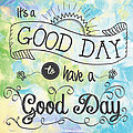 It's A Colorful Good Day By Jan Marvin by Jan Marvin