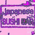 Japanese Sushi Bar # 33 by Nina Kaye