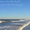 Jersey Girl Seaside Heights Quote by Terry DeLuco