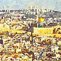 Jerusalem Sunrise by Digital Photographic Arts