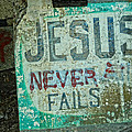 Jesus Never Fails by Mike Martin