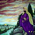 Jesus Overlooking Jerusalem -1 by Ave Hurley