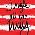 Jingle All The Way- Greeting Card by Linda Woods
