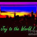 Joy To The World - Empire State Christmas And Holiday Card by Miriam Danar