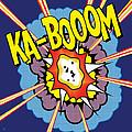 Ka-boom 2 by Gary Grayson