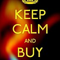 Keep Calm And Buy Gold by Daryl Macintyre