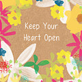 Keep Your Heart Open by Linda Woods