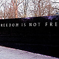 Korean War Veterans Memorial Freedom Is Not Free by Bob and Nadine Johnston