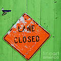 Lane Closed by Art Block Collections