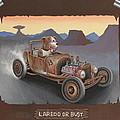 Laredo Or Bust by Stuart Swartz