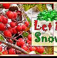 Let It Snow by Karen Beasley