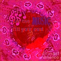Let The Music Fill Your Soul Pink by Margaret Newcomb