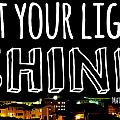 Let Your Light Shine by Robert Hamm