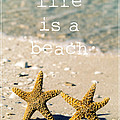 Life Is A Beach by Edward Fielding