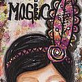 Life Is Magic Uplifting Collage Painting by Stanka Vukelic