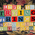 Life Is Trying Things To See If They Work by Art Whitton