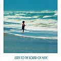 Listen To The Sound Of Music by Susanne Van Hulst