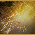 Live And Be In The Light by Bobbee Rickard