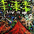 Live It Up by Neal Barbosa