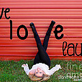 Live Love Laugh By Diana Sainz by Diana Raquel Sainz