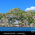 Living On The Edge -- The Battery - St. John's Nl by Barbara Griffin