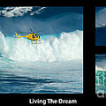 Living The Dream With Caption by Bob Christopher