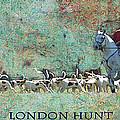 London Hunt by Melanie Prosser