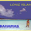 Long Island Bahamas IIi by Michael Moore