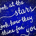 Look At The Stars Quote Painting by Michelle Eshleman