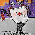 Loose Tooth by Anthony Falbo