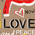 Love And Peace Now by Linda Woods