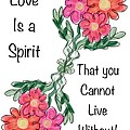 Love Is A Spirit by Christine Fournier