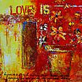 Love Is Abstract by Patricia Awapara