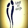 Love Is Good by Riad Belhimer
