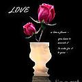 Love Is Like A Flower by Gerlinde Keating - Galleria GK Keating Associates Inc