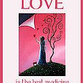 Love Is The Best Medicine By Shawna Erback by Shawna Erback