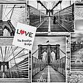 Love The Brooklyn Bridge by John Farnan