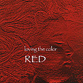Loving The Color Red Group Avatar by First Star Art