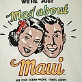Mad About Maui by Rob Hans