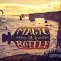 Magic In A Bottle Twelve Apostles Great Ocean Road Australia by Beverly Claire Kaiya