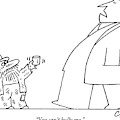 Man Says While Passing A Decrepit Beggar That by Charles Barsotti