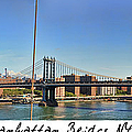 Manhattan Bridge Nyc by Paulette B Wright