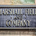 Marshall Field And Company Sign In Chicago by Paul Velgos