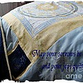 May Your Sorrows Be Patched And Your Joys Quilted by Barbara Griffin