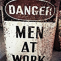 Men At Work Sign by Laura Duhaime